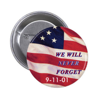 WEWILL NEVER FORGET PC1008 PDF PRINT130004 PINBACK BUTTON