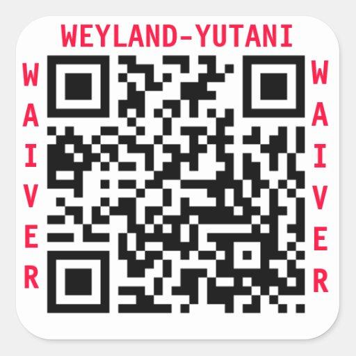 Weyland Yutani WAIVER Stamp Stickers