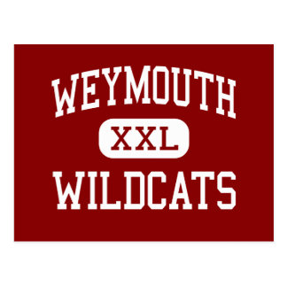 Weymouth - Wildcats - High - Weymouth Postcard