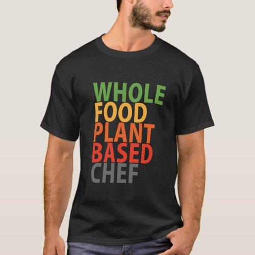 WFPB Chef _ t shirt