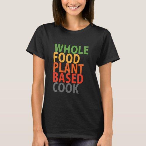 WFPB cook _ t shirt