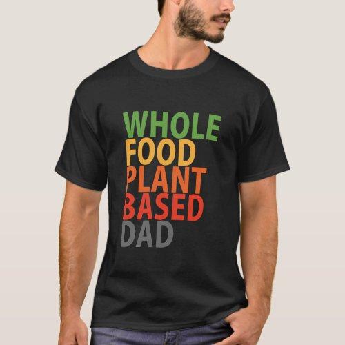 WFPB Dad _ t shirt