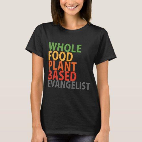 WFPB Evangelist _ t shirt