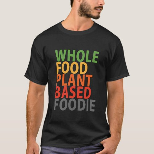 WFPB Foodie _ t shirt