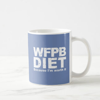 WFPB I'm Worth It (wht) Coffee Mug