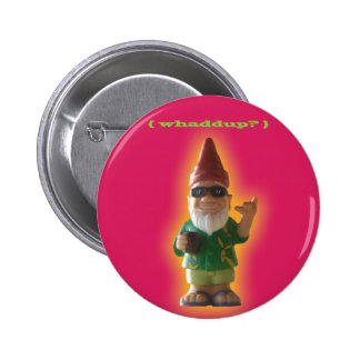 ¿Whaddup Botón del gnomo Pins