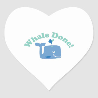 Whale Done! Heart Sticker