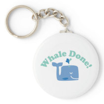 Whale Done! Keychain