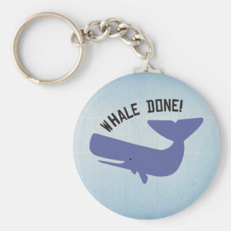 Whale Done Keychain