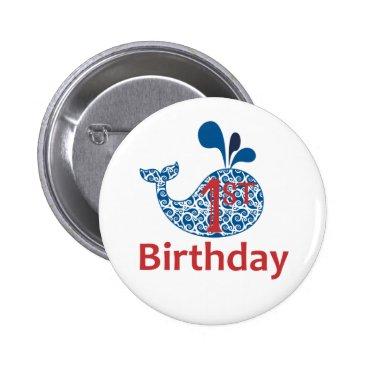 Beach Themed Whale First Birthday Nautical Button Pin