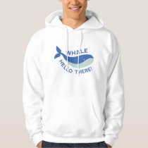 Whale Hello There! Hoodie