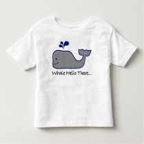 Whale Hello There Toddler T-shirt
