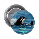 Whale Hugger 2 Inch Round Button
