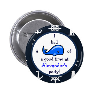 Whale Of A Good Time Nautical Theme Birthday Button