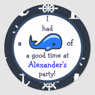 Whale Of A Good Time Nautical Theme Birthday Classic Round Sticker