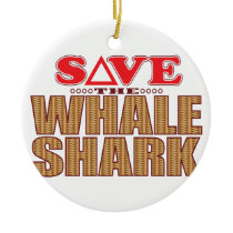 Whale Shark Save Ceramic Ornament