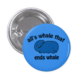 Whale Watch Funny Button