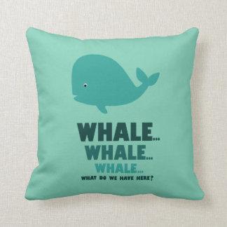 Whale, Whale, Whale... Throw Pillow