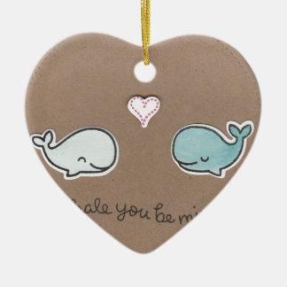 Whale You Be Mine Ceramic Ornament