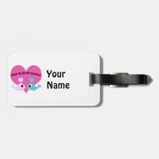 Whale You Be My Valentine? Bag Tag