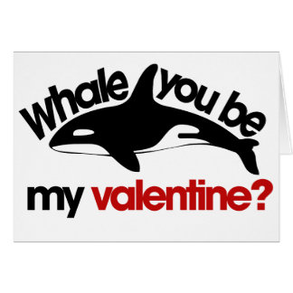 Whale you be my Valentine Card