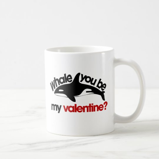 Whale you be my Valentine Coffee Mug