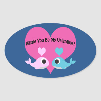 Whale You Be My Valentine? Oval Sticker
