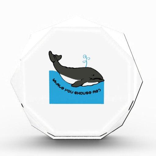 Whale You Excuse Me Acrylic Award