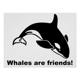Whales Are Friends Poster