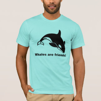 Whales Are Friends T-Shirt