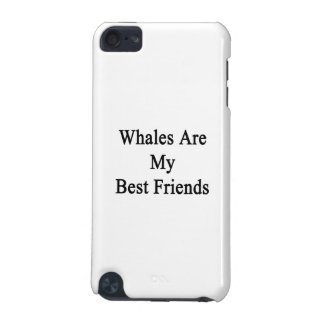 Whales Are My Best Friends iPod Touch (5th Generation) Cases