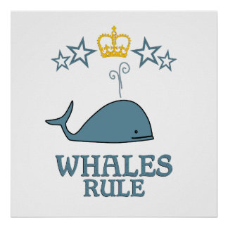 Whales Rule Poster
