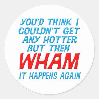 Wham conseguí a un pegatina más caliente