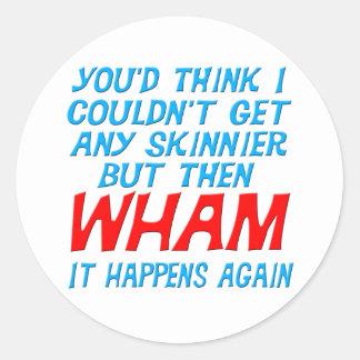 Wham conseguí a un pegatina más flaco