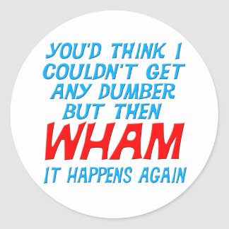 Wham conseguí a un pegatina más mudo