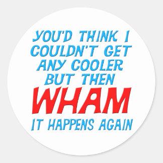 ¡Wham conseguí el refrigerador! Pegatina