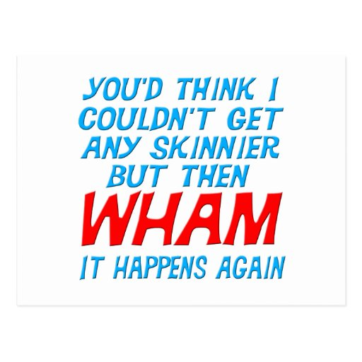 Wham conseguí una postal más flaca