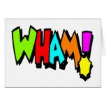 Wham! Greeting Card