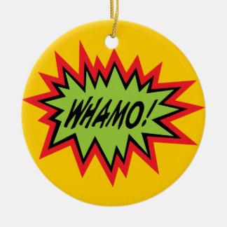 WHAMO! ornament
