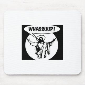whassupjesus_lrg mouse pad