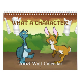 """What a Character"" 2008 Wall Calendar"