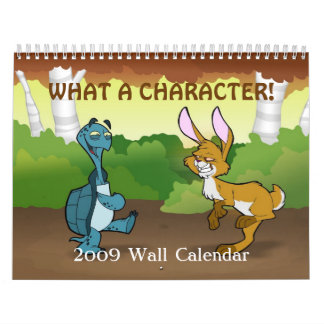 """What a Character"" 2009 Wall Calendar"
