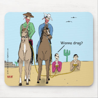 """""""What a Drag"""" Mouse Pad"""