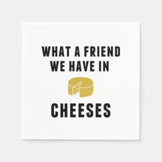 What a Friend We Have in Cheeses Napkin