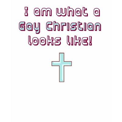 What a Gay Christian Looks Like Shirt by DefinedByFaith
