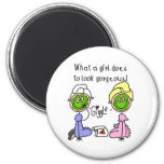 What A Girl Does To Look Gorgeous! Magnet Fridge Magnets