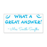"""[ Thumbnail: """"What a Great Answer!"""" Grading Rubber Stamp ]"""