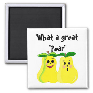 What a great 'Pear' 2 Inch Square Magnet