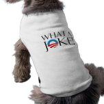What a Joke Dog Shirt