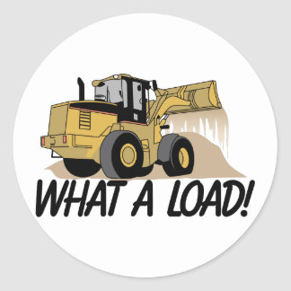 What A Load Classic Round Sticker